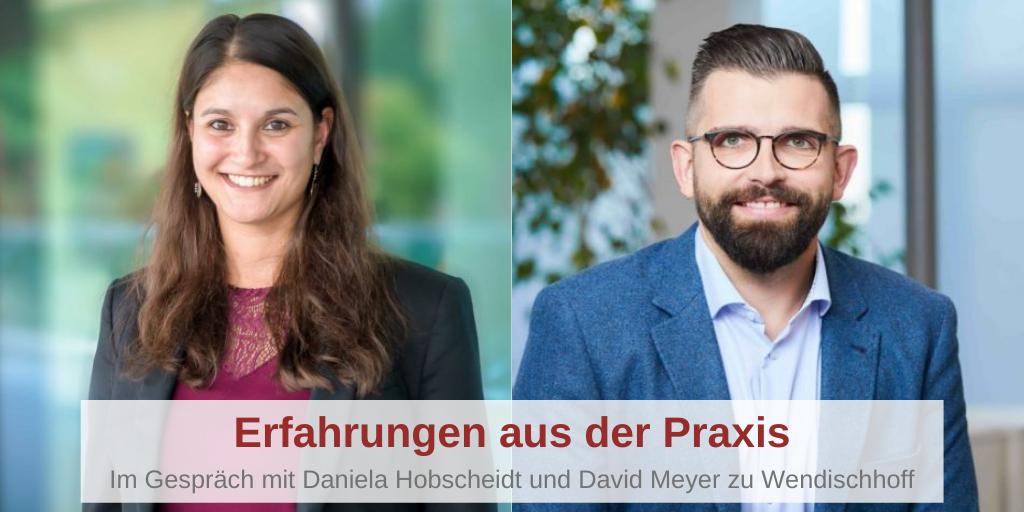 Erfahrungen aus der Praxis – Im Gespräch mit Daniela Hobscheidt und David Meyer zu Wendischhoff